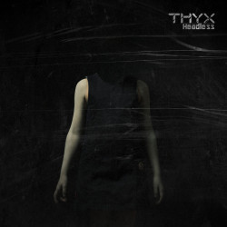 THYX - Headless (mp3 Download)