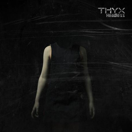THYX - Headless (mp3 Download)