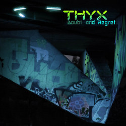 THYX - Doubt And Regret (MP3-DOWNLOAD)